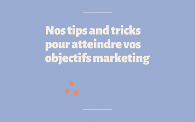 Objectifs à atteindre: tips and tricks